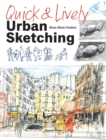 Quick & Lively Urban Sketching - Book