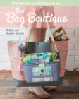 The Bag Boutique : 20 Bright and Beautiful Bags to Sew - Book