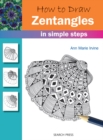 How to Draw: Zentangles : In Simple Steps - Book