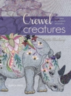 Crewel Creatures : Fresh Ideas for Jacobean Embroidery - Book