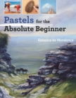 Pastels for the Absolute Beginner - Book