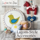 Love to Sew: Lagom-Style Accessories - Book