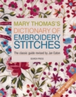 Mary Thomas's Dictionary of Embroidery Stitches - Book