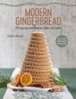 Modern Gingerbread : 15 Inspiring New Ideas for Bakes and Cakes - Book