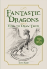 Fantastic Dragons and How to Draw Them - Book