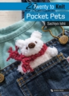 20 to Knit: Pocket Pets - Book