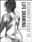 Beginner's Guide to Life Drawing - Book