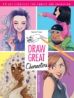 Draw Great Characters : 75 Art Exercises for Comics and Animation - Book