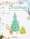 Cross Stitch Christmas : 20 Beautiful Designs for the Festive Season - Book