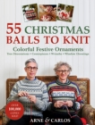 55 Christmas Balls to Knit : Colourful Festive Ornaments - Book