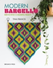 Modern Bargello : How to Stitch 15 Colourful Projects - Book