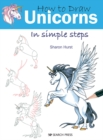 How to Draw: Unicorns : In Simple Steps - Book