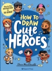 How to Draw Cute Heroes : Step-By-Step Instructions for 50 Icons! - Book