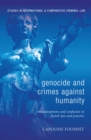 Genocide and Crimes Against Humanity : Misconceptions and Confusion in French Law and Practice - eBook