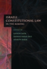 Israeli Constitutional Law in the Making - eBook