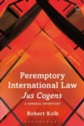 Peremptory International Law - Jus Cogens : A General Inventory - Book