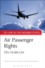 Air Passenger Rights : Ten Years On - eBook