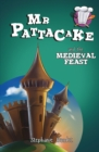 Mr Pattacake and the Medieval Feast - Book