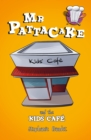 Mr Pattacake and the Kids' Cafe - Book