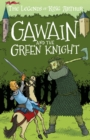 Gawain and the Green Knight : The Legends of King Arthur: Merlin, Magic, and Dragons - Book