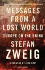 Messages from a Lost World : Europe on the Brink - eBook