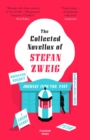 The Collected Novellas of Stefan Zweig: Burning Secret, A Chess Story, Fear, Confusion, Journey into the Past - eBook