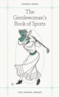 The Gentlewoman's Book of Sports - Book
