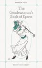 The Gentlewoman's Book of Sports - eBook