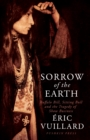 Sorrow of the Earth : Buffalo Bill, Sitting Bull and the Tragedy of Show Business - eBook