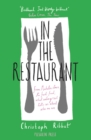 In the Restaurant : From Michelin stars to fast food; what eating out tells us about who we are - Book