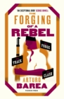 The Forging of a Rebel - Book