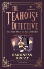 The Old Man in the Corner: The Teahouse Detective - Book