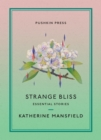 Strange Bliss : Essential Stories - Book