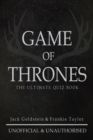 Game of Thrones : The Ultimate Quiz Book - Volume 1 - eBook