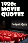 1980s Movie Quotes - The Quick Quiz - eBook