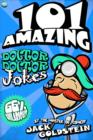 101 Amazing Doctor Doctor Jokes - eBook