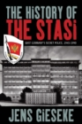 The History of the Stasi : East Germany's Secret Police, 1945-1990 - eBook