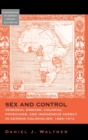 Sex and Control : Venereal Disease, Colonial Physicians, and Indigenous Agency in German Colonialism, 1884-1914 - Book