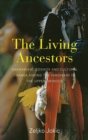 The Living Ancestors : Shamanism, Cosmos and Cultural Change among the Yanomami of the Upper Orinoco - Book