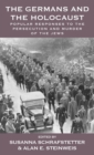 The Germans and the Holocaust : Popular Responses to the Persecution and Murder of the Jews - Book