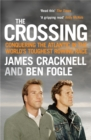 The Crossing : Conquering the Atlantic in the World's Toughest Rowing Race - eBook