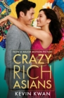 Crazy Rich Asians : The international bestseller, now a major film in 2018 - eBook