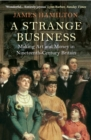 A Strange Business : Making Art and Money in Nineteenth-Century Britain - Book