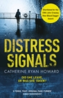 Distress Signals : An Incredibly Gripping Psychological Thriller with a Twist You Won't See Coming - eBook