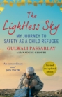The Lightless Sky : An Afghan Refugee Boy's Journey of Escape to A New Life in Britain - eBook