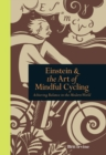 Einstein and the Art of Mindful Cycling : Achieving Balance in the Modern World - eBook
