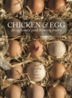 Chicken & Egg : An egg-centric guide to raising poultry - eBook