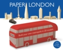 Paper London : Build Your Own Metropolis in 20 Models - Book