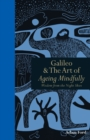 Galileo & the Art of Ageing Mindfully : Wisdom of the night skies - eBook