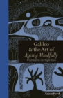 Galileo & The Art of Ageing Mindfully : Wisdom from the Night Skies - eBook